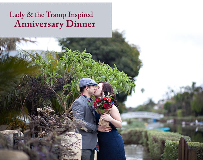 Lady And The Tramp Anniversary Dinner