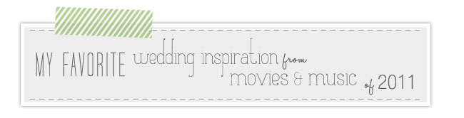 favorite movies and music wedding inspirations