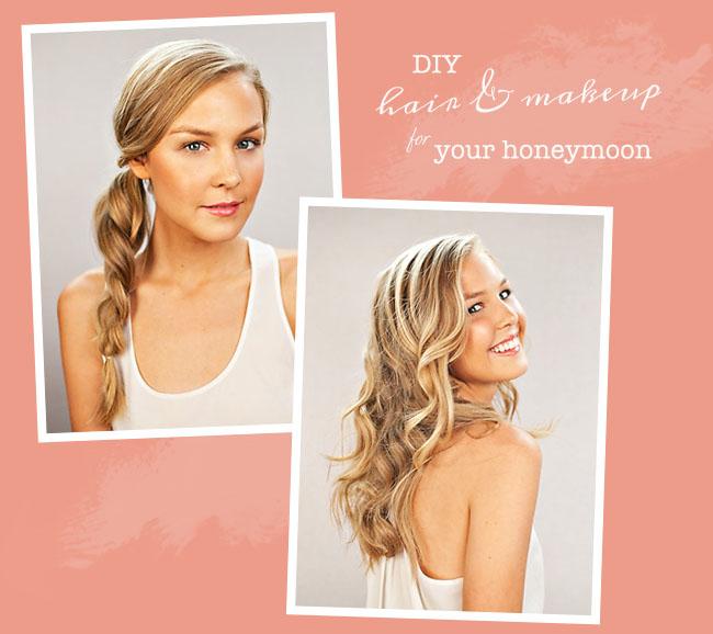 Diy Wedding Makeup: Honeymoon Hair + Beauty DIY