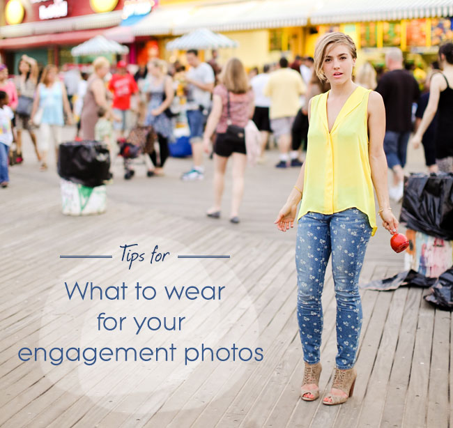 what to wear to engagement photos