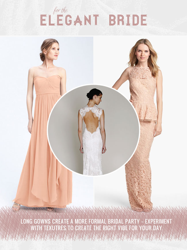 Elegant Bride and looks for bridesmaids