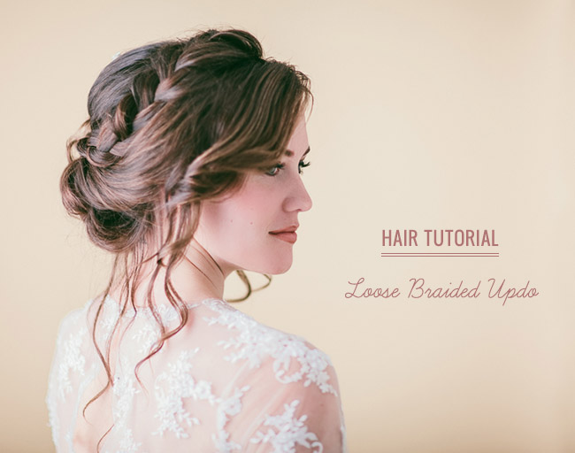 Hair Tutorial: Loose Braided Updo | Green Wedding Shoes | Weddings, Fashion, Lifestyle + Trave