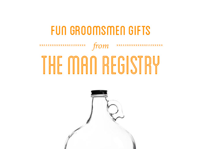 fun groomsmen gifts from The Man Registry