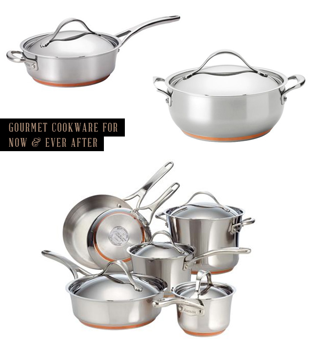 Gourmet Cookware for Now and Ever After