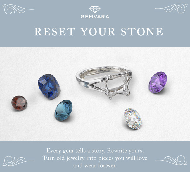 Reset your stone with Gemvara
