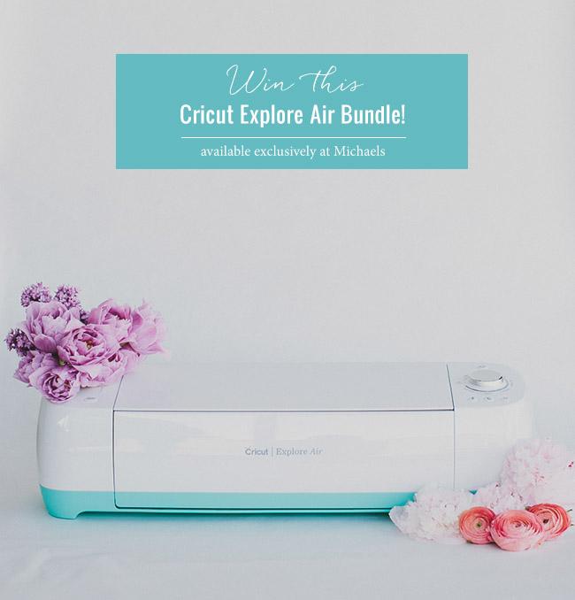 Win the Cricut Explore Air Bundle