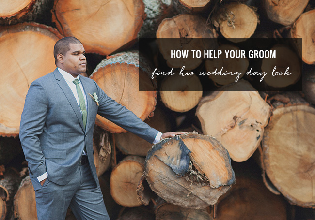 Hot to Help Your Groom Find His Wedding Day Look
