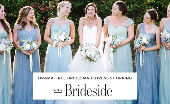 drama free bridesmaid dress shopping with brideside