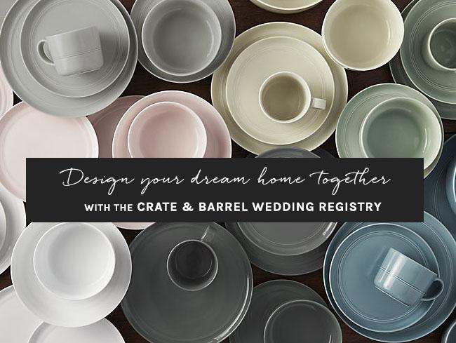 Crate & Barrel Wedding Registry