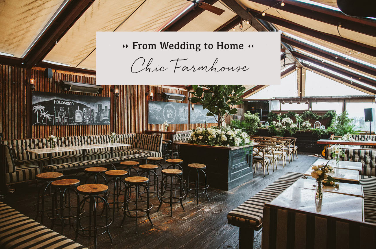 From Wedding to Home Chic Farmhouse