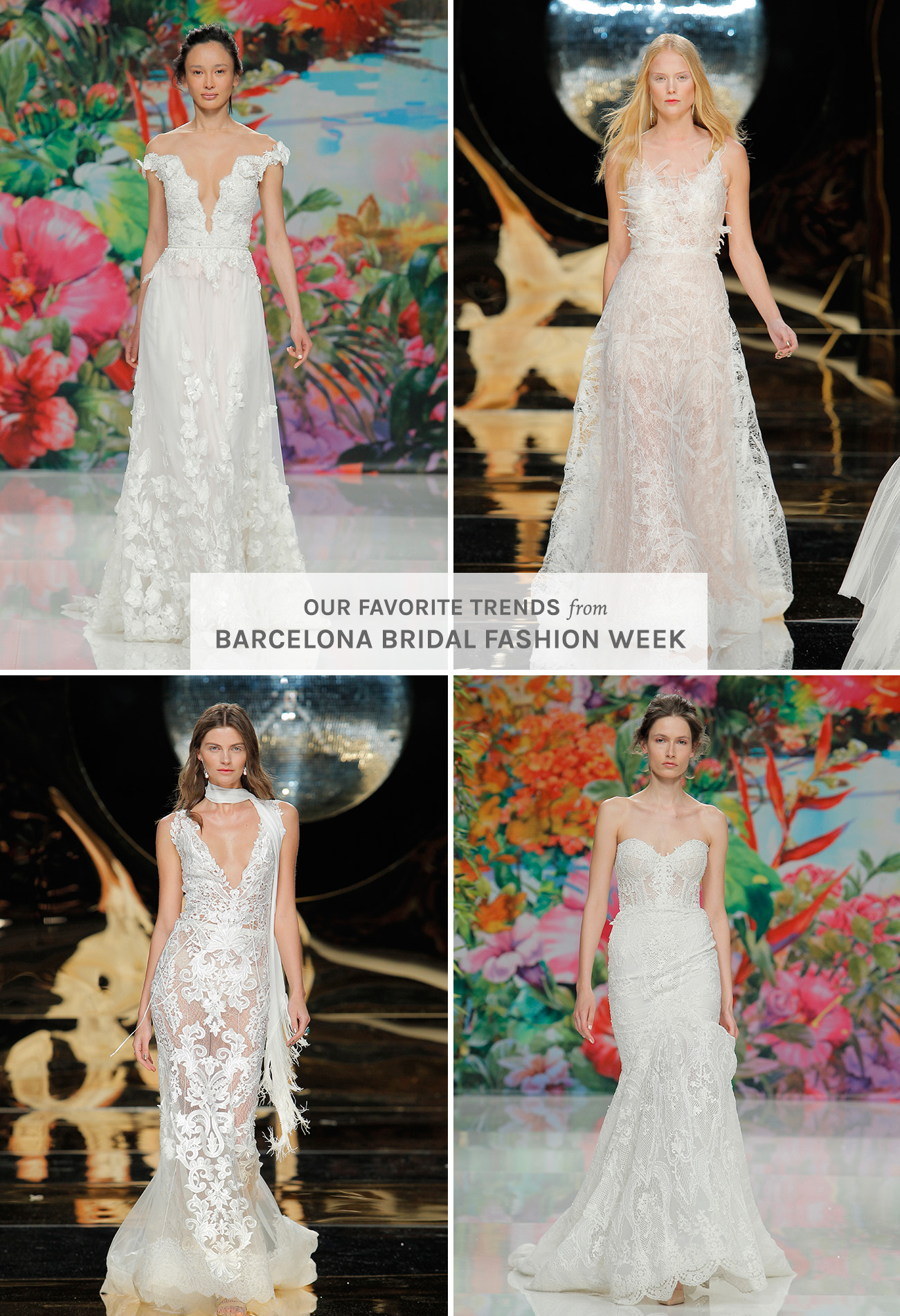 Wedding Dress Trends From Barcelona Bridal Fashion Week 2016