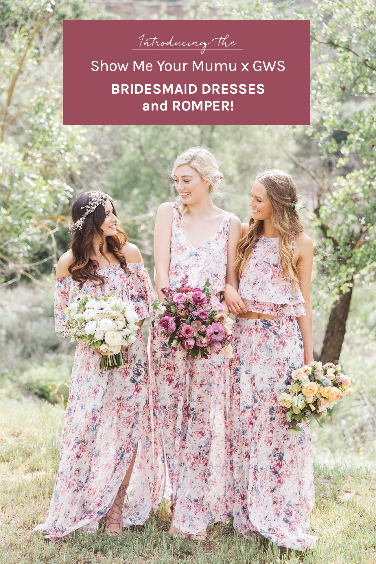 Show Me Your Mumu X GWS Bridesmaid dresses