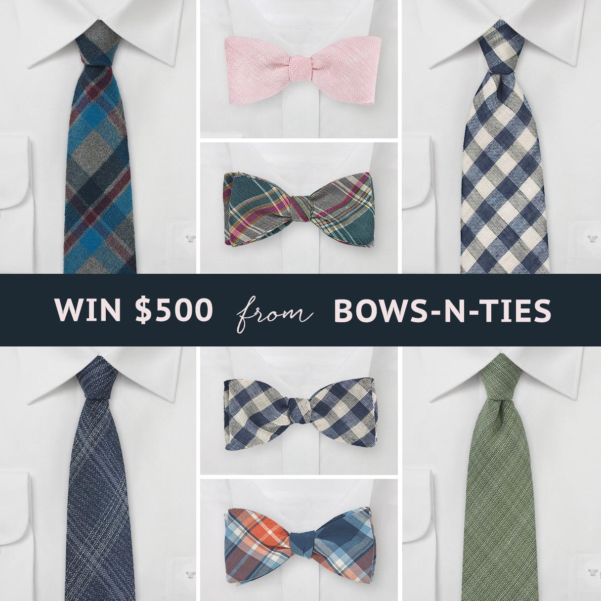 Win $500 Worth of Ties from Bows-N-Ties