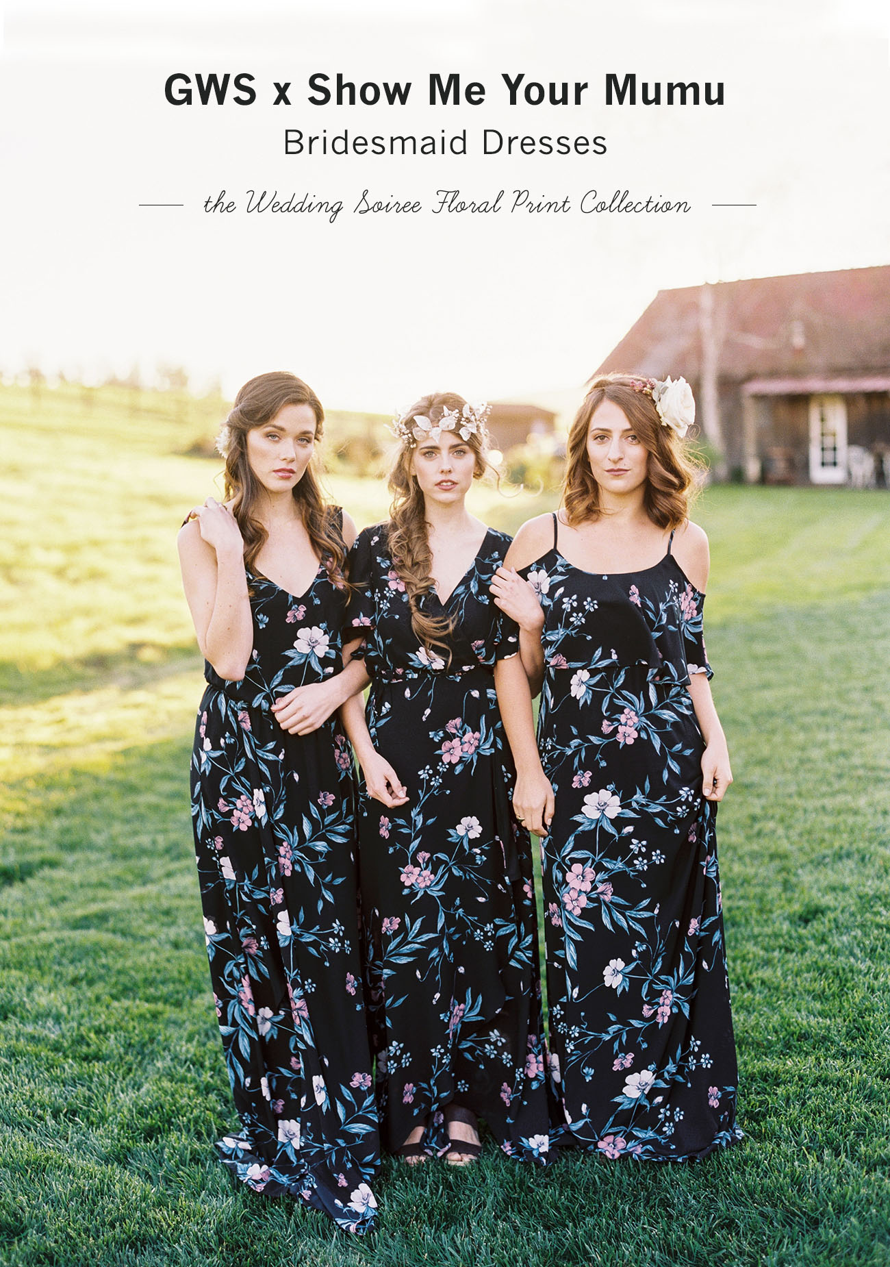 5d9dbe3036 GWS x Show Me Your Mumu Bridesmaid Dress Collection - Green Wedding ...
