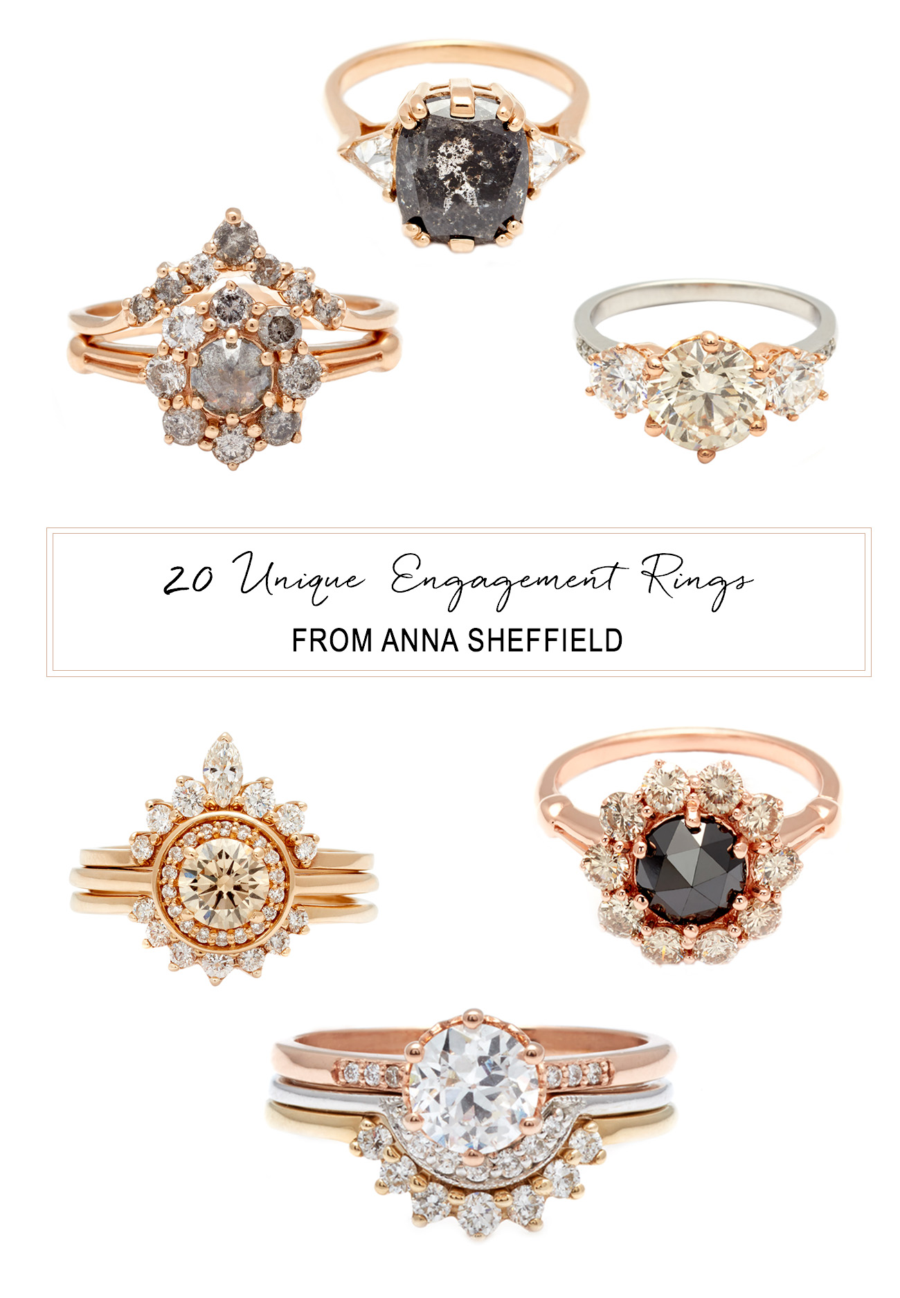 Unique Engagement rings from Anna Sheffield