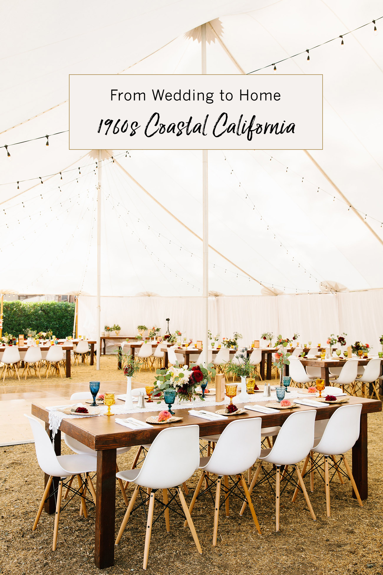 From Wedding to Home - 1960s Coastal Cali