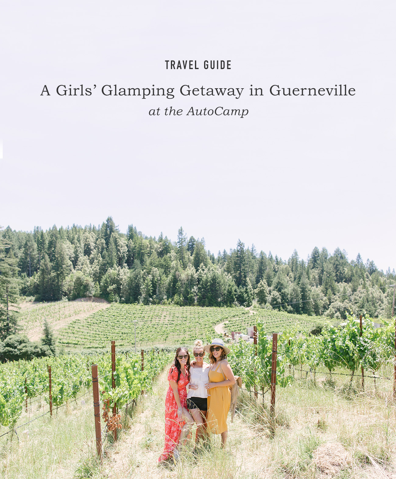 Girls' Glamping Getaway at Autocamp