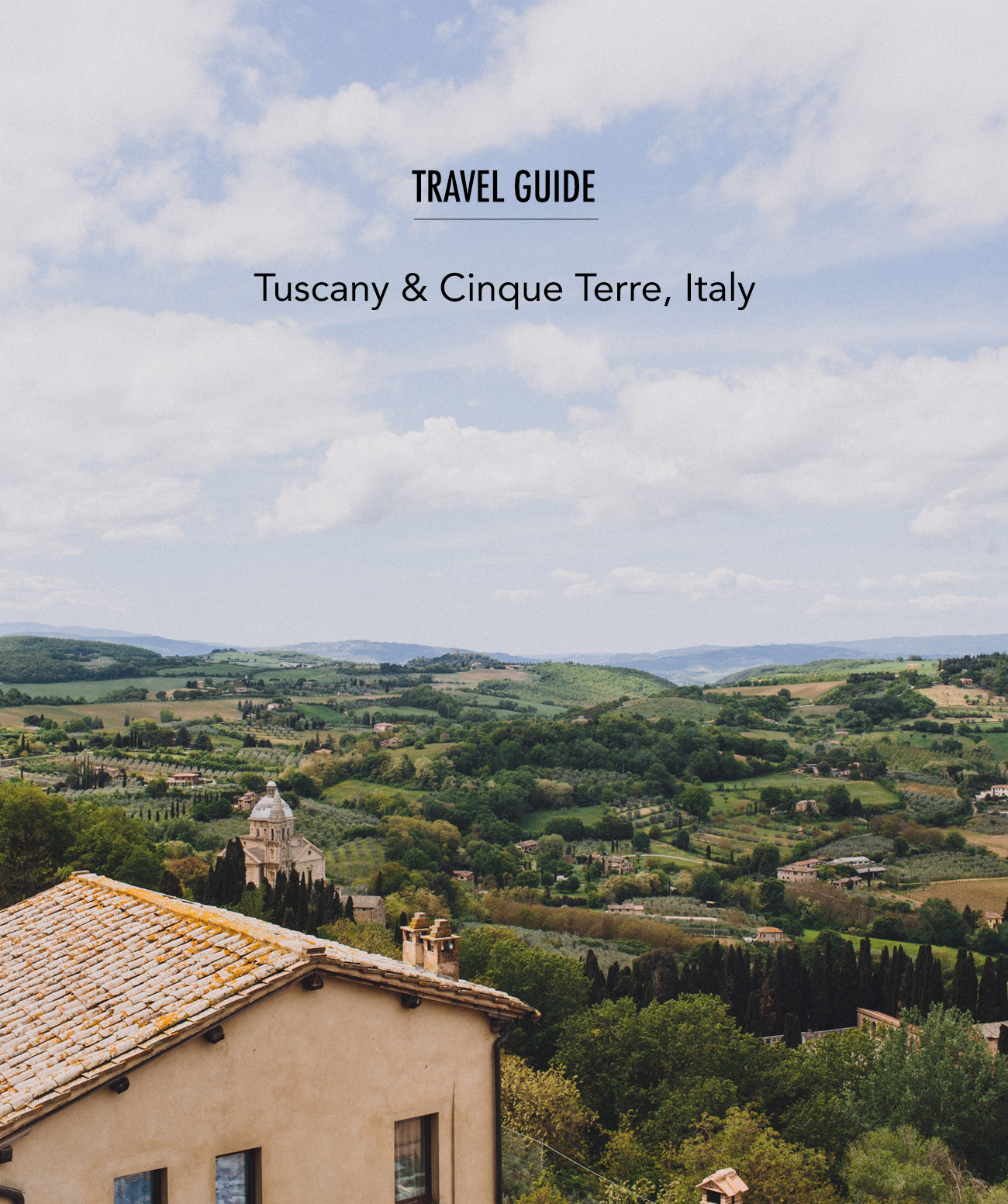 Travel Guide Tuscany and Cinque Terre Italy
