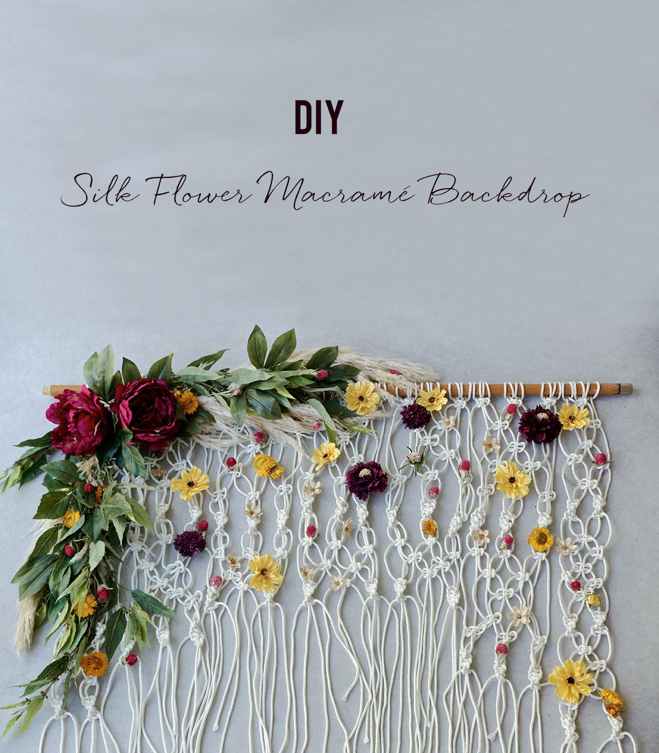 diy silk flower macrame backdrop