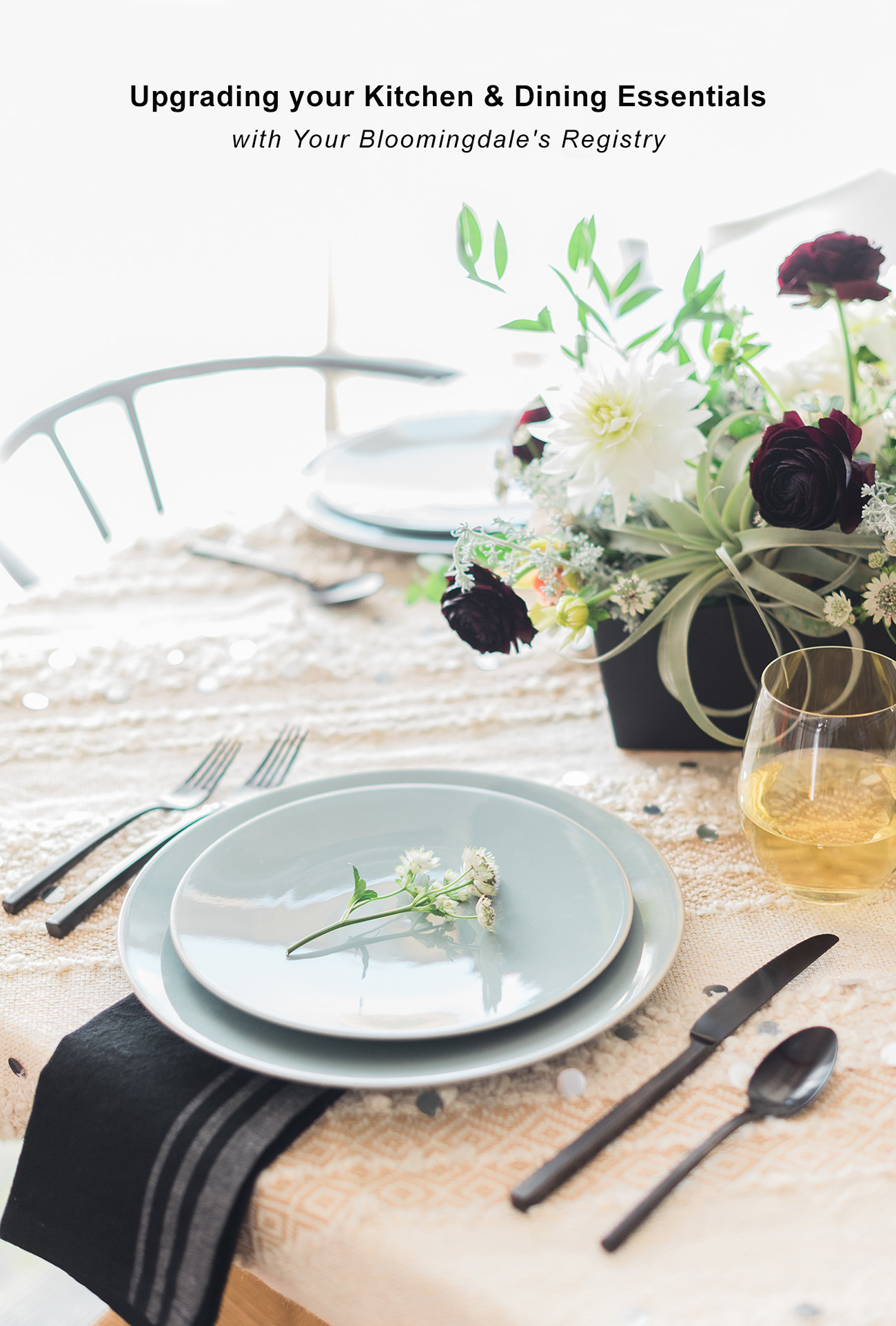 Dining Essentials Made Easy with Your Bloomingdale?s Registry