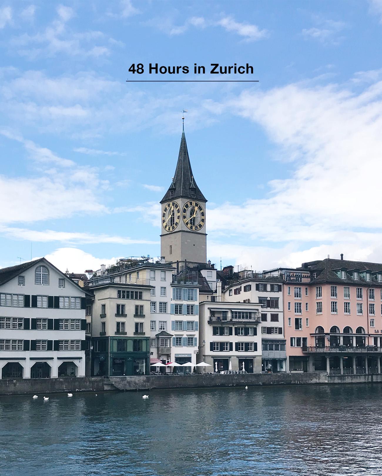 48 Hours in Zurich