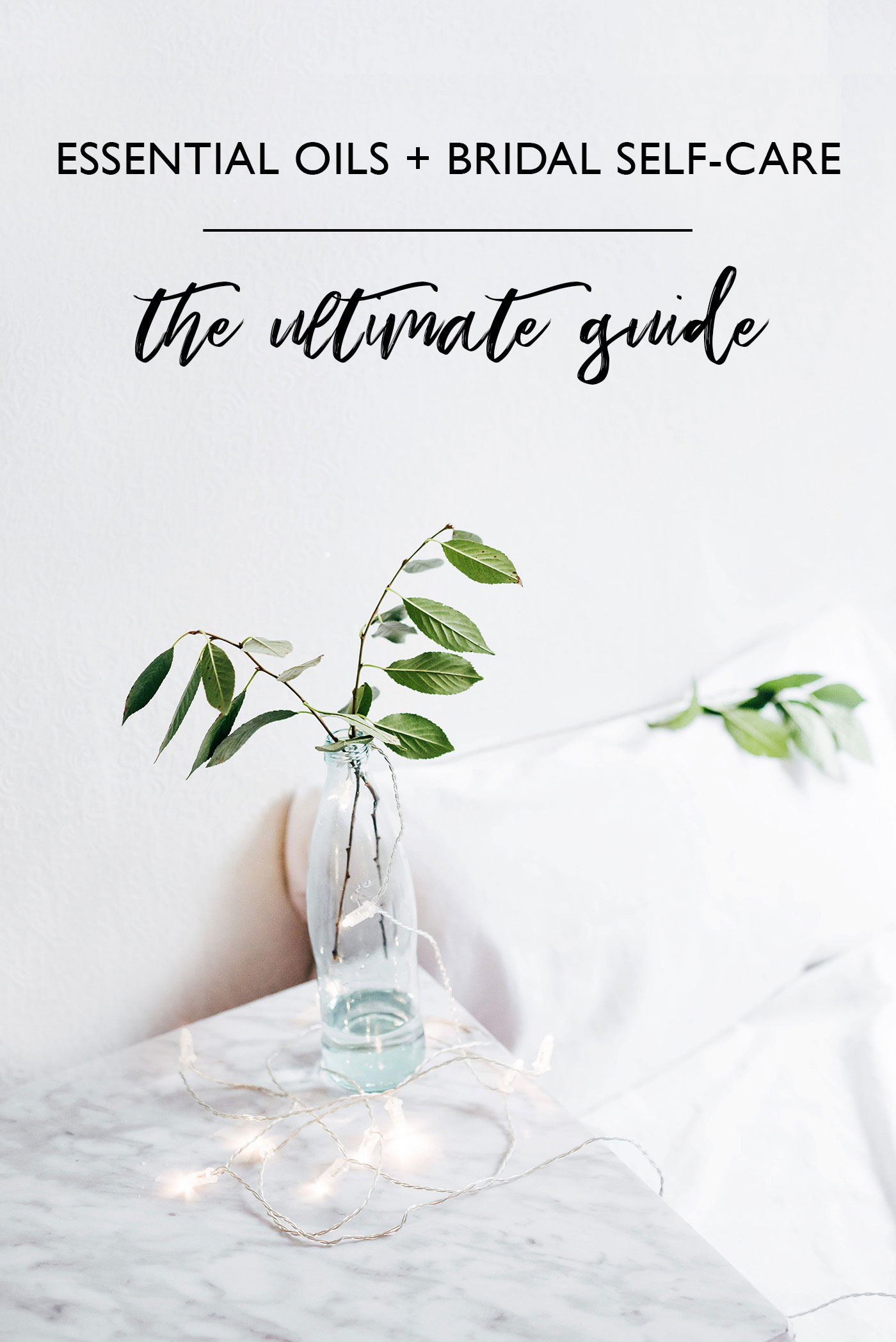 essential oils and bridal self care