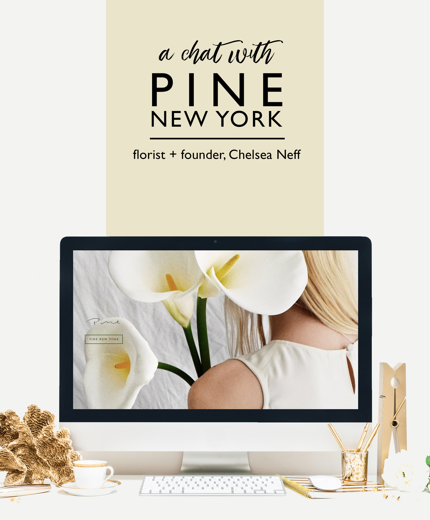 Pine New York | A Chat with Founder + Florist Chelsea Neff