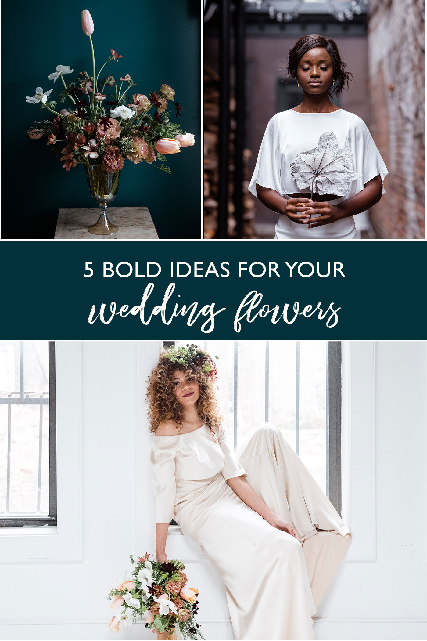 5 Bold Ideas for Your Wedding Flowers