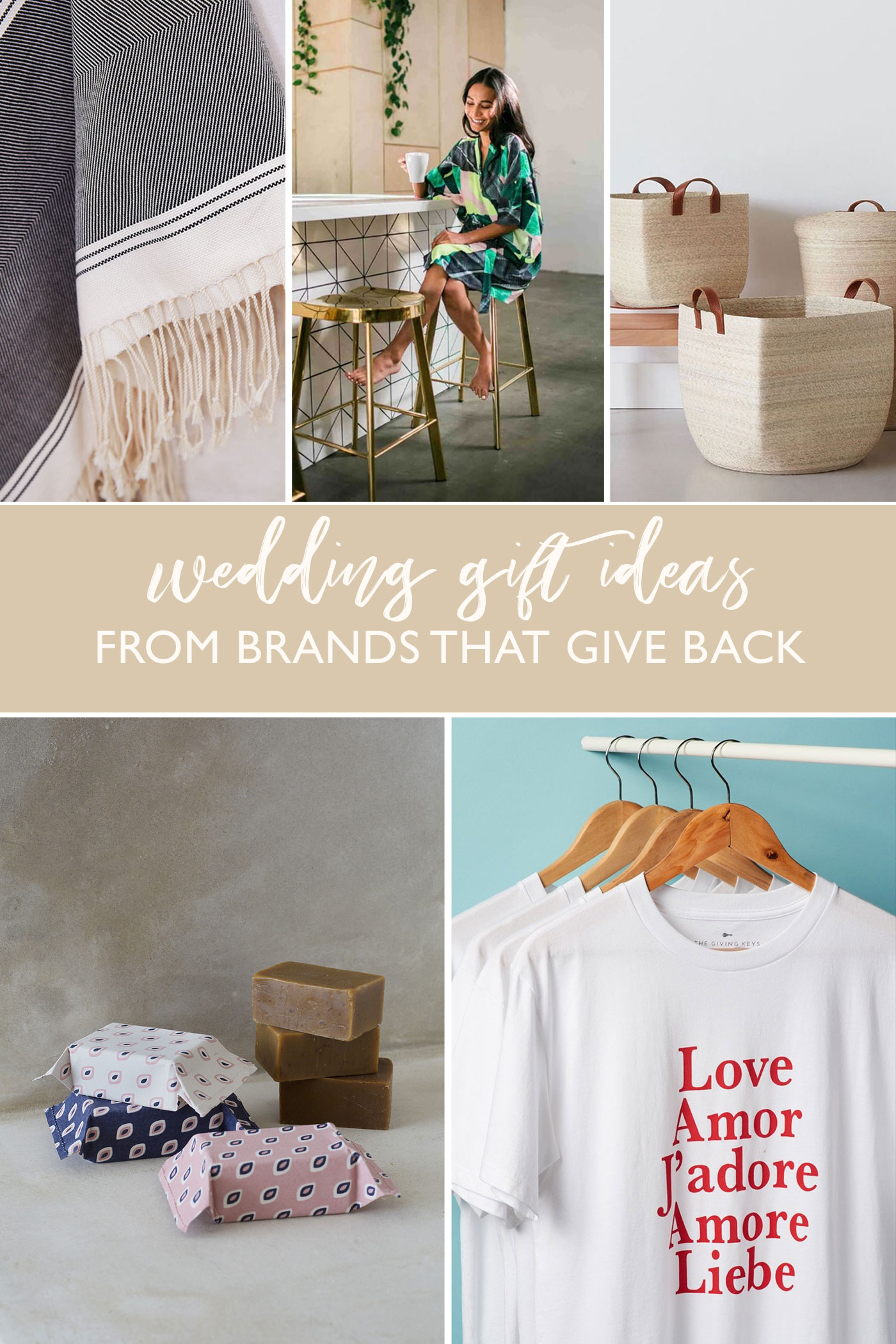 Ethical Gift Guide for Your Wedding