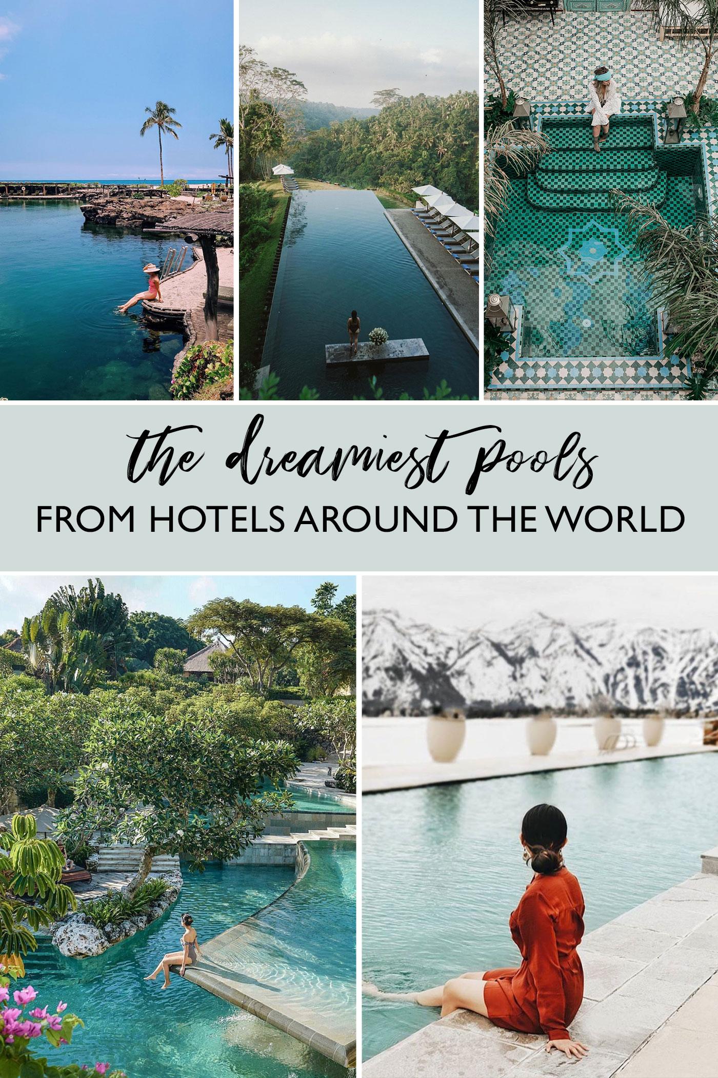 Dreamiest Hotels Around the World