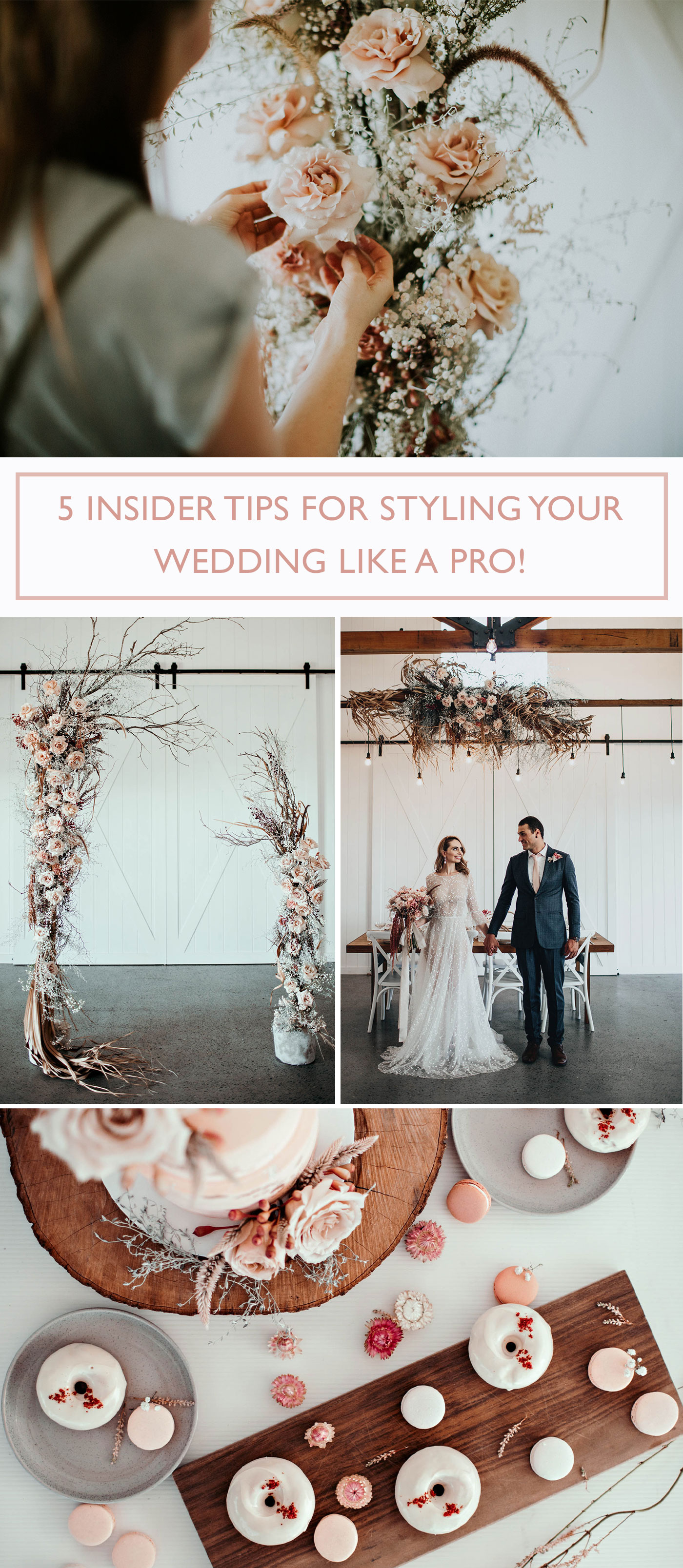 5 Insider Tips for Styling Your Wedding Like a Pro!