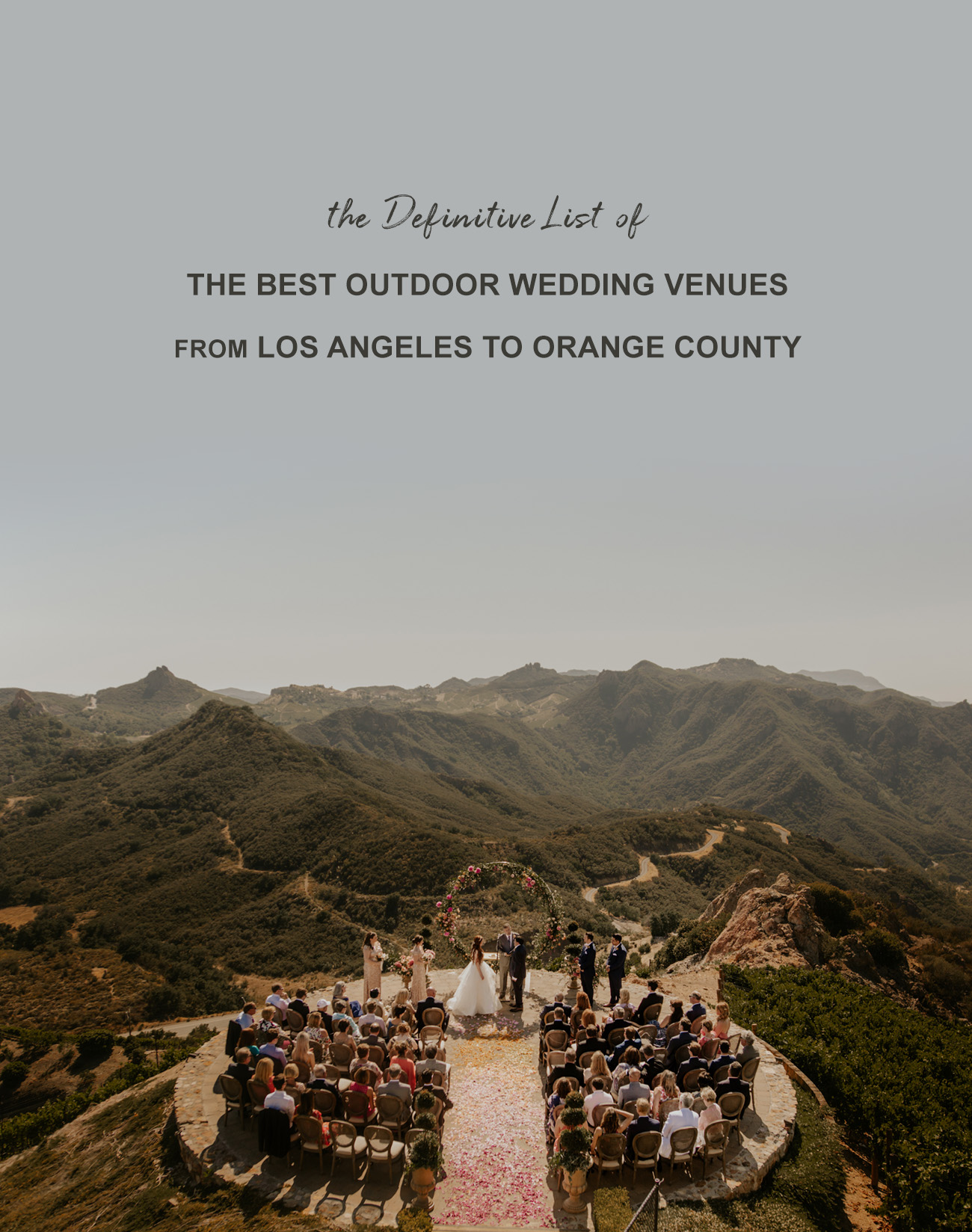 best outdoor wedding venues in los angeles and orange county
