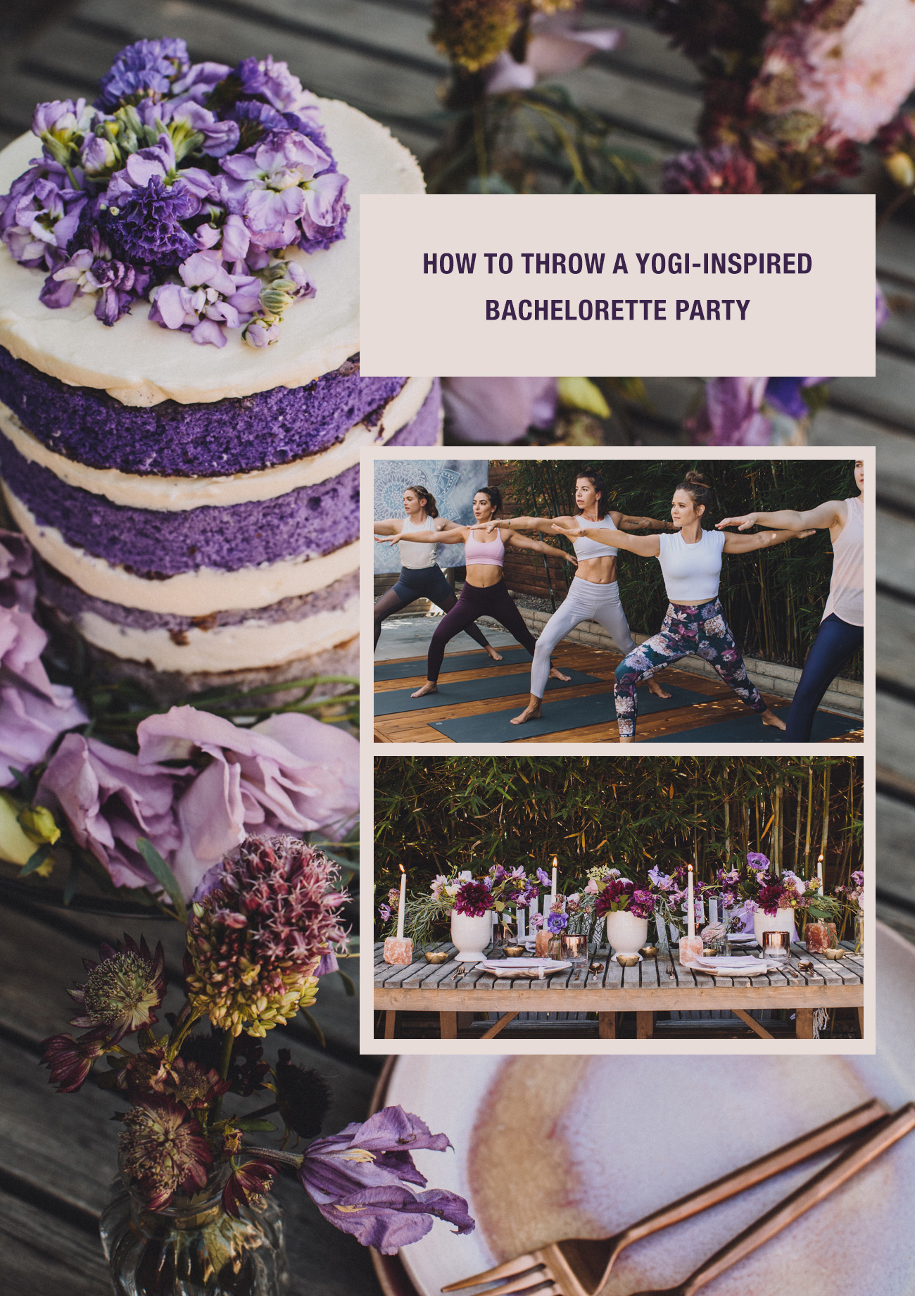 Om in Love! Inspiration for a Wellness Retreat + Yogi-Inspired Bachelorette Party
