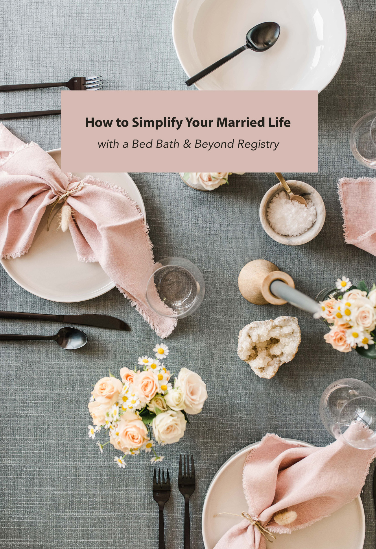How to Simplify Your Married Life with a Bed Bath & Beyond Registry