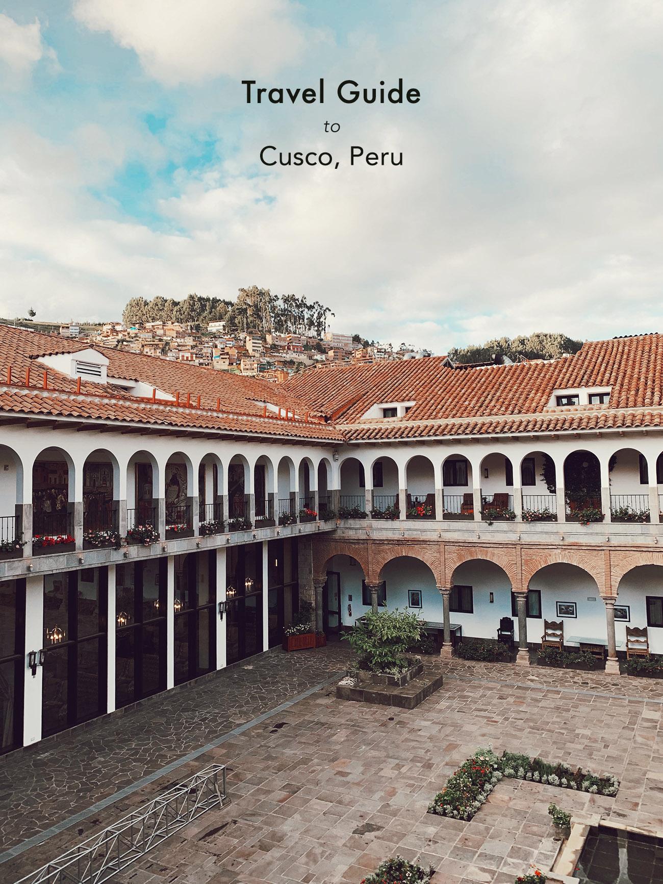 Travel Guide to Cusco Peru