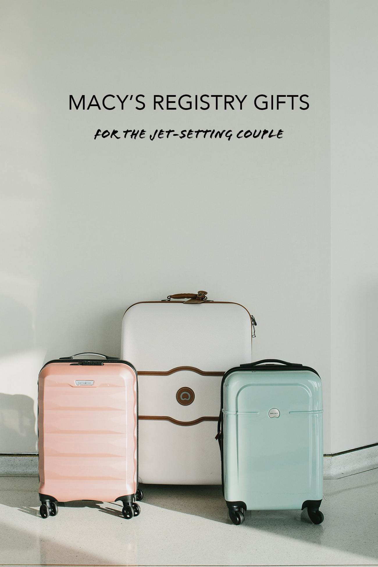 Macys Registry Gifts for the Jet-Setting Couple