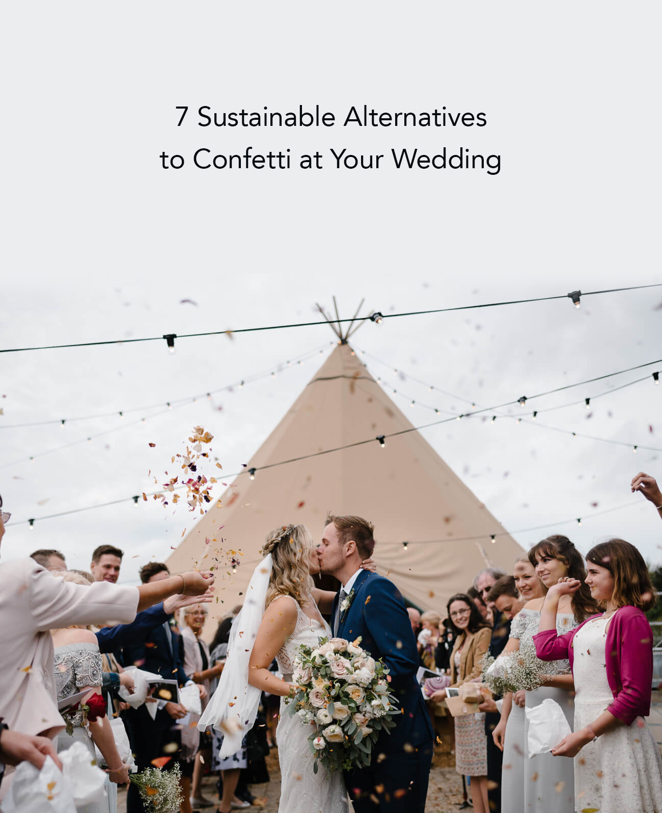 7 Sustainable Alternatives to Confetti at your Wedding