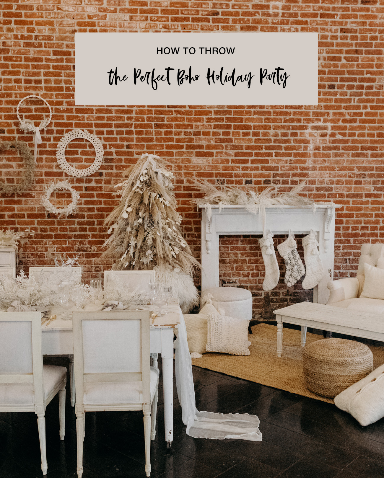 How to Throw the Perfect Boho Holiday Party
