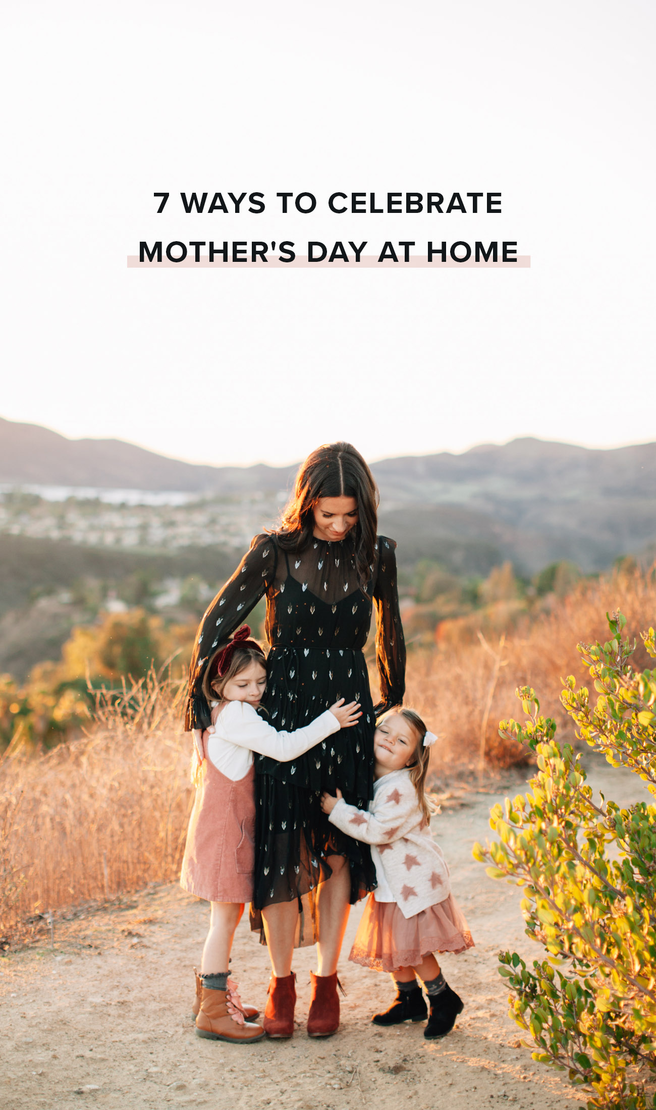 7 Ways to Celebrate Mother's Day at Home