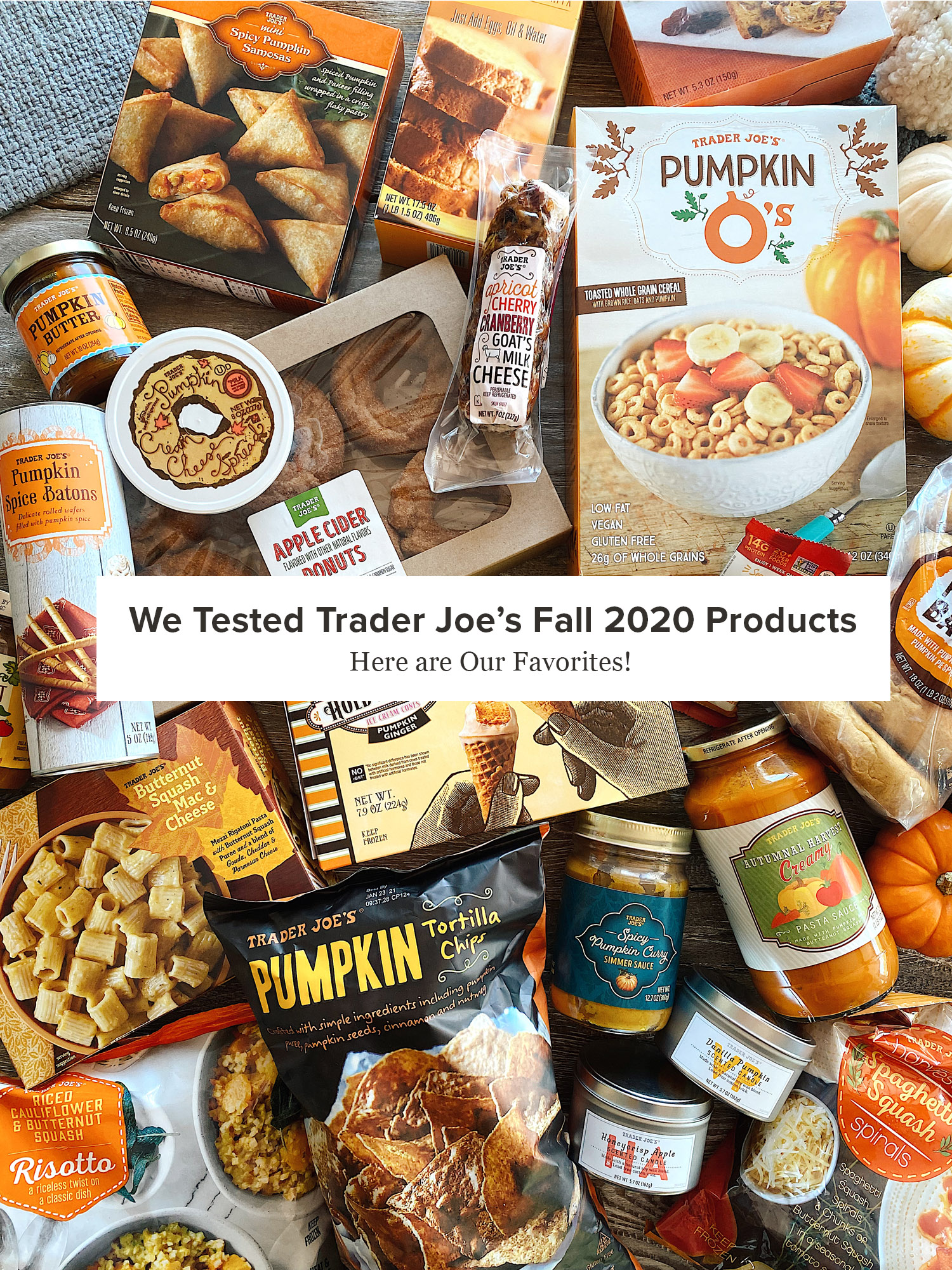 We Tested Trader Joe's Fall 2020 Products — Here are Our Favorites!