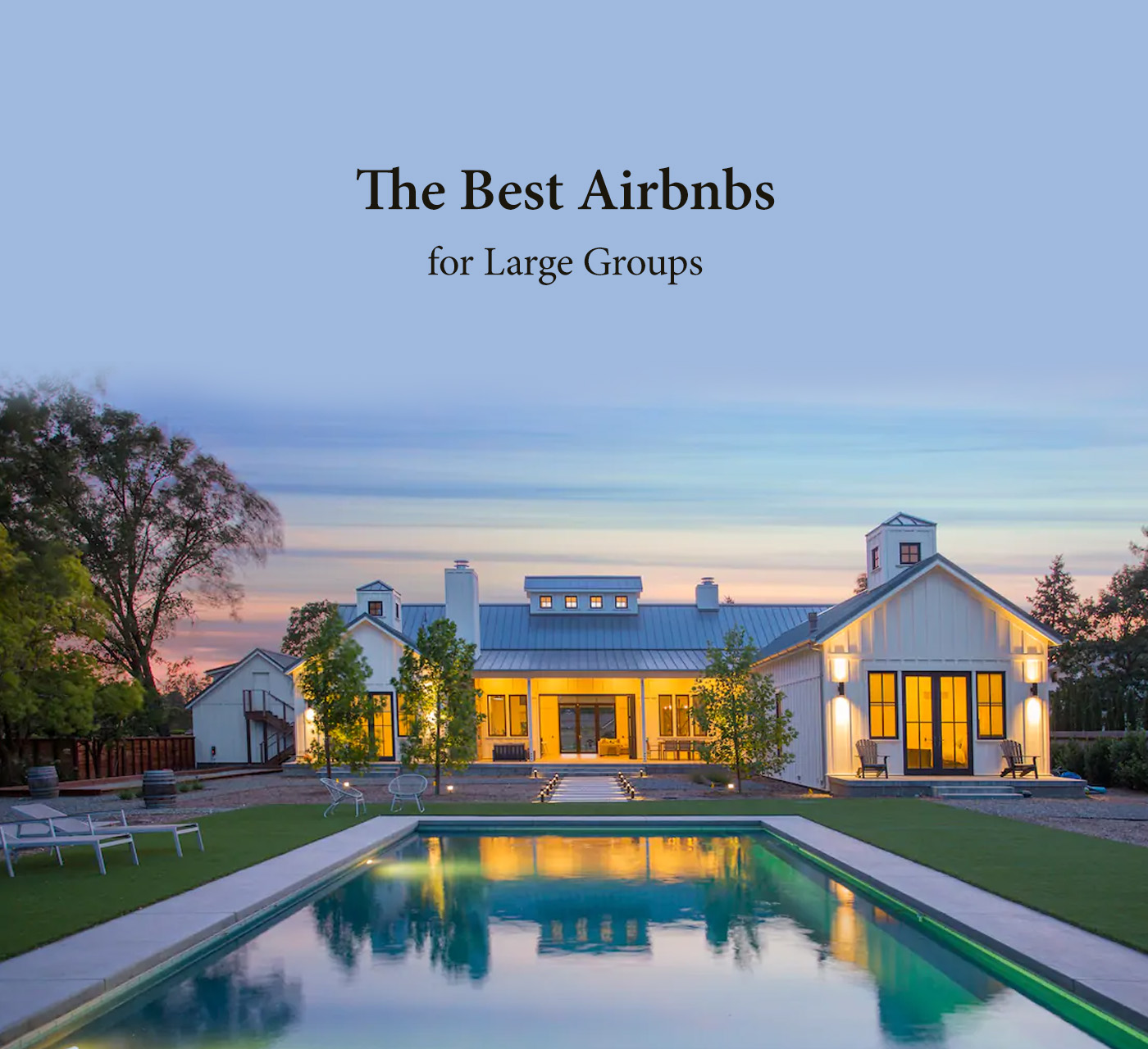 Best airbnbs for large groups