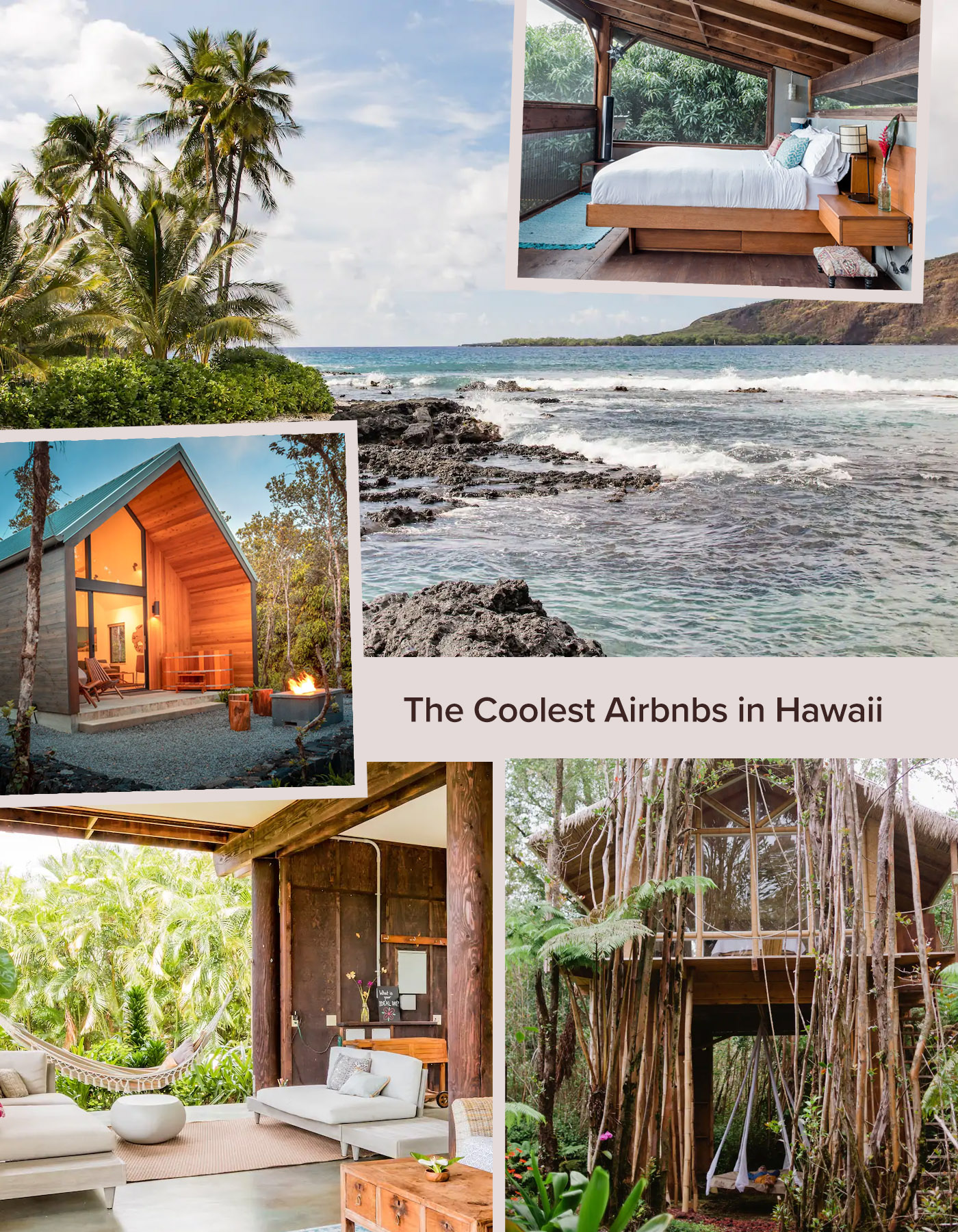 coolest hawaii airbnbs in maui, the big island, oahu and kauai